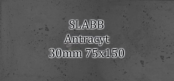 Beton architektoniczny - SLABB Antracyt 30mm 75x150cm