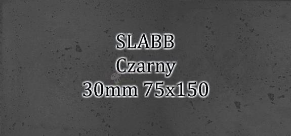 Beton architektoniczny - SLABB Czarny 30mm 75x150cm